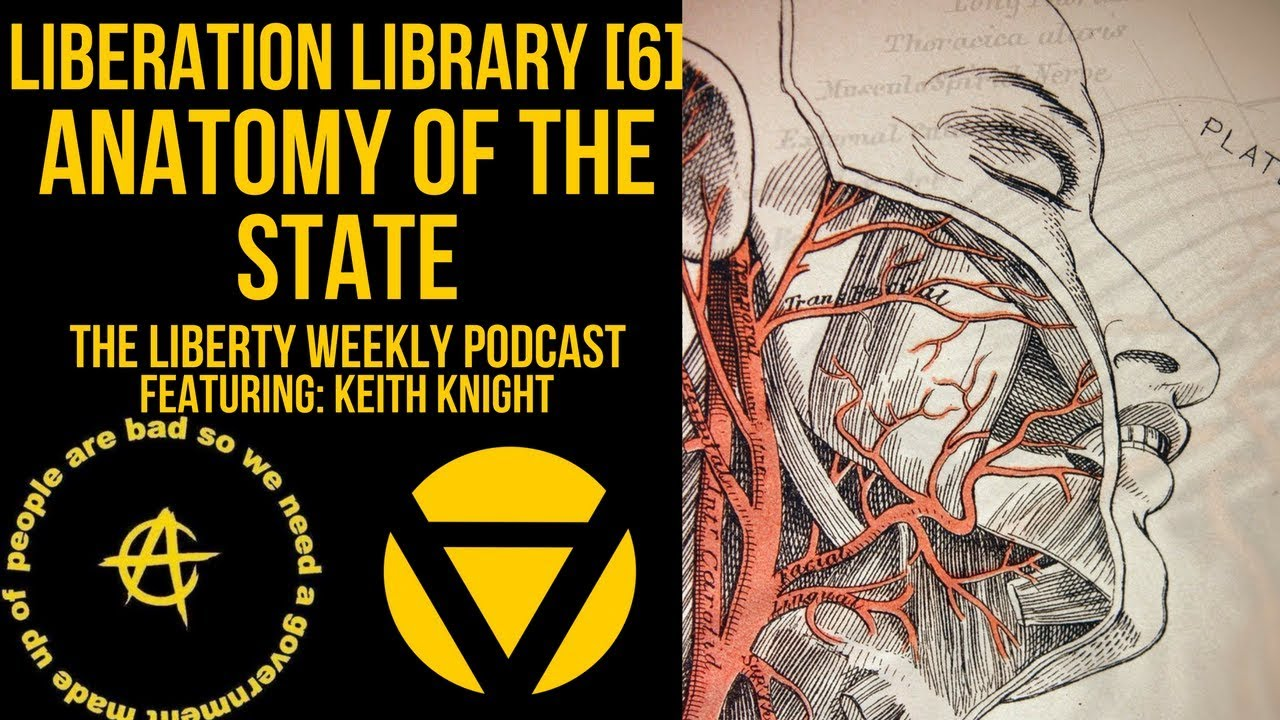 Liberation Library [6]: Dissecting Anatomy of the State Ft. Keith ...